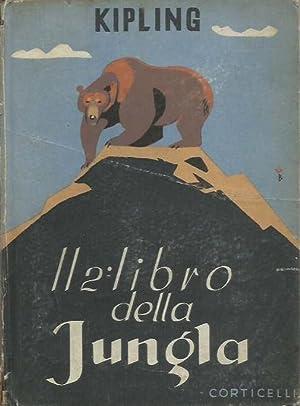 Il secondo libro della jungla: Kipling, Rudyard