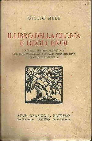 Il libro della gloria e degli eroi.: Mele, Giulio