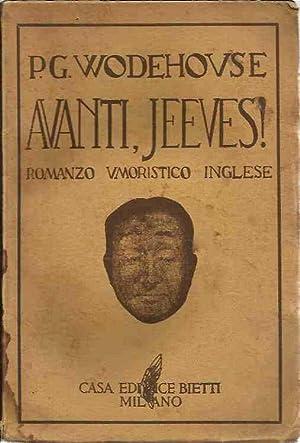 Avanti, Jeeves! - Romanzo umoristico inglese: Wodehouse, P.G.