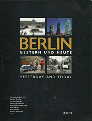 Berlin gestern und Heute - Berlin yesterday and today