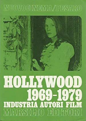 Hollywood 1969-1979. Industria, autori, film