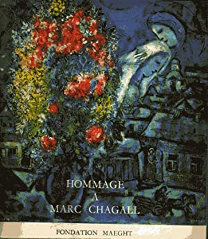 Hommage a Marc ChagallH. Oeuvres de 1947-1967: Marc Chagall