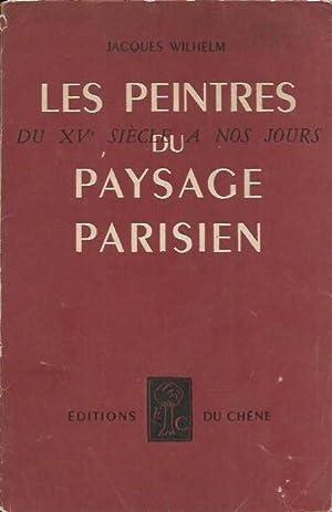 Les peintres du paysage parisien du XV: Wilhelm, Jacques