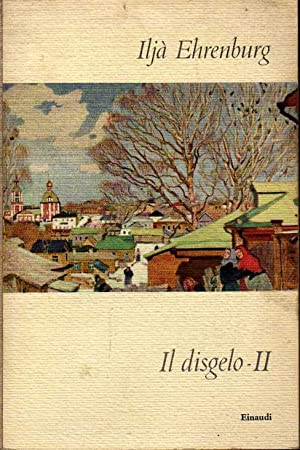 IL DISGELO - II: ILJA EHRENBURG