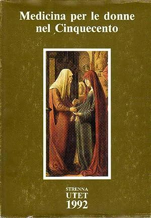 Medicina per le donne nel Cinquecento: Marinello, Giovanni e