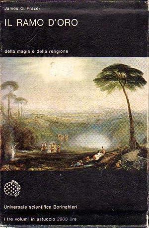 Il ramo d'oro. Storia del pensiero primitivo.: Frazer, James George.
