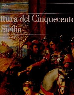 Pittura del Cinquecento in Sicilia. La Sicilia Occidentale 1484-1557: Pugliatti Teresa