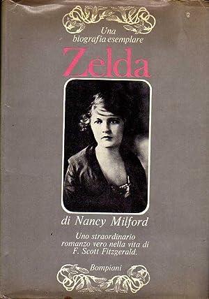 ZELDA, una biografia essenziale: Nancy Milford