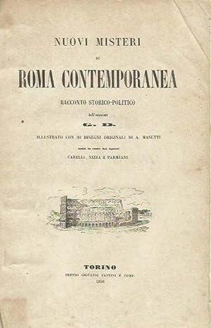 Nuovi misteri di Roma contemporanea. Racconto storico-politico: G. D. -