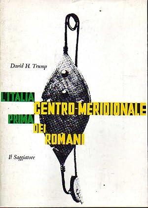 L'italia centro-meridionale prima dei Romani: Trump, David H.