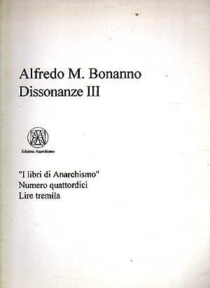 Dissonanze III: Bonanno, Alfredo M.
