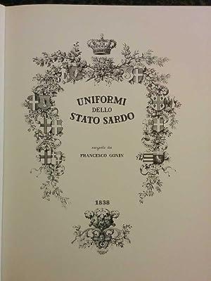 Piemonte guerriero. Uniformi dello Stato Sardo nel 1838: Paolo Fiora (testi), Francesco Gonin (...