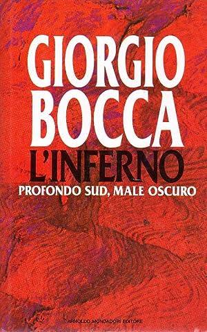 L'inferno profondo sud, male oscuro: Giorgio Bocca