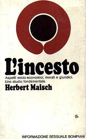 L'incesto. Aspetti socio-economici, morali e giuridici: Herbert Maisch