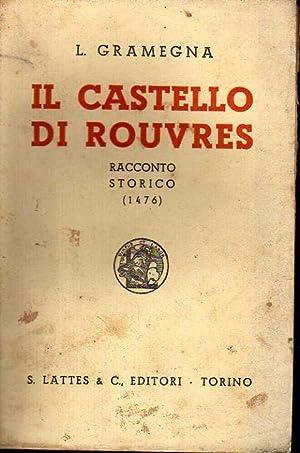 Il castello di Rouvres. Racconto storico (1476): Gramegna, Luigi