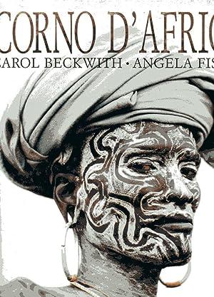 Corno d'Africa: Carol Beckwith , Angela Fisher , Graham Hancock