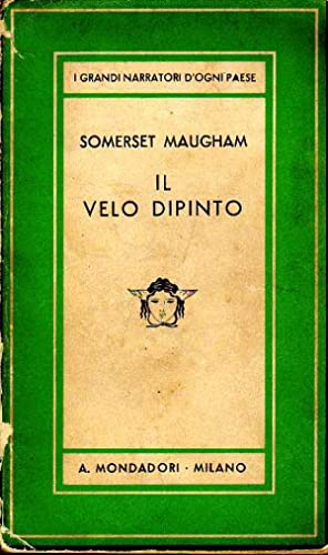 IL VELO DIPINTO (The painted veil). Seguìto: SOMERSET MAUGHAM William.