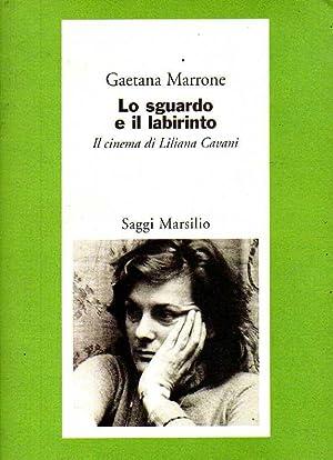 LO SGUARDO E IL LABIRINTO - IL: Marrone Gaetana