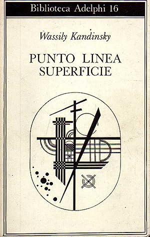 Punto, linea, superficie. Contributo all'analisi degli elementi: Kandinsky, Wasilij.