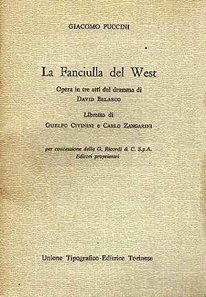 La fanciulla del West: Giacomo Puccini