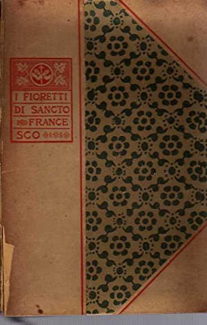I fioretti di S. Francesco - I: Attilio Razzolini (Illustrazioni)
