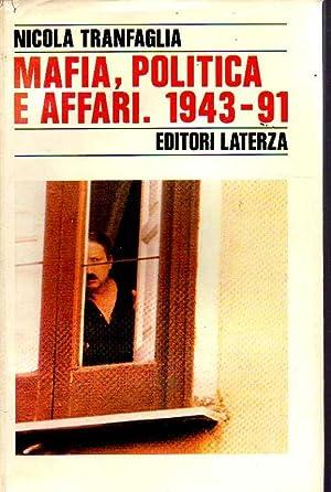 Mafia, Politica E Affari.: Nicola Tranfaglia