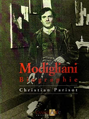 Modigliani Biographie: Christian Parisot