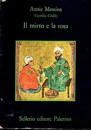 Il mirto e la rosa.: Messina, Annie.