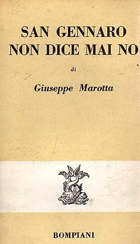 San Gennaro non dice mai no: Marotta Giuseppe.