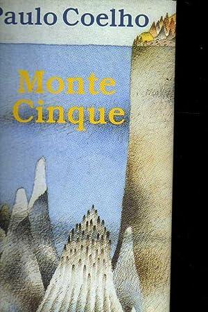 Monte Cinque: Coelho, Paulo