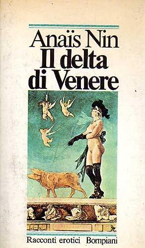 Il delta di Venere. Racconti erotici: Nin, Anais