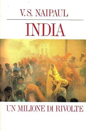 INDIA. Un milione di rivolte: V.S. NAIPAUL