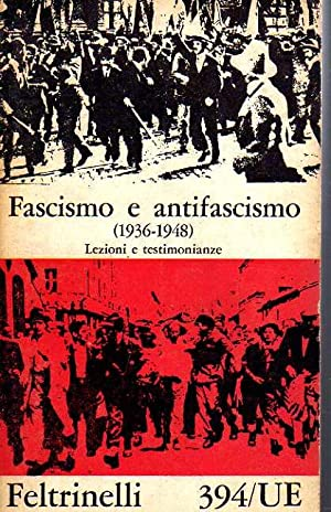 Fascismo e antifascismo: lezioni e testimonianze, 2: AA.VV