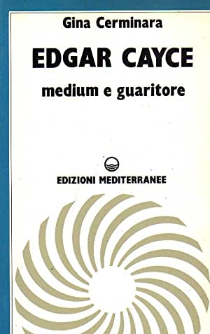Edgar Cayce.Medium e guaritore.