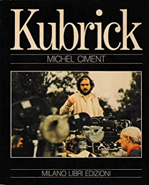 Kubrick: Michel Ciment
