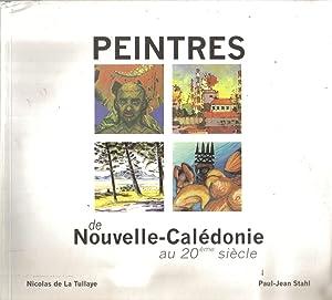 Peintres de Nouvelle-Calédonie au 20ème Siècle: LA TULLAYE Nicolas