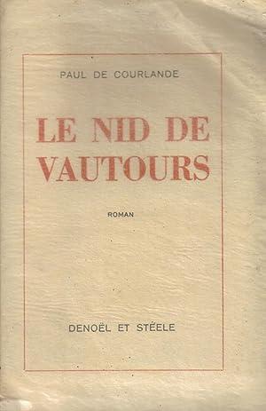 Le Nid Des Vautours: COURLANDE Paul de