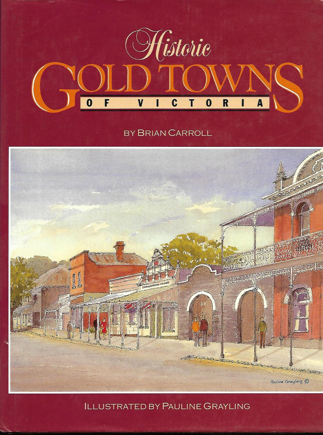 Historic Gold Towns of Victoria