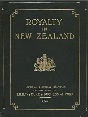 Royalty in New Zealand: official pictorial souvenir