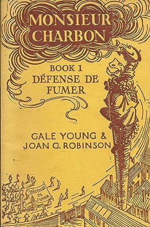 Monsieur Charbon Défense de Fumer: Young, Gale &