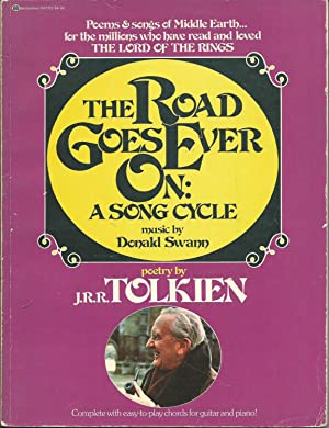 The Road Goes Ever On: A Song: Tolkien, J.R.R. And
