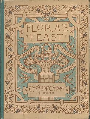 Flora's Feast: a Masque of Flowers: Crane, Walter