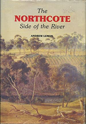 The Northcote Side of the River: Lemon, Andrew