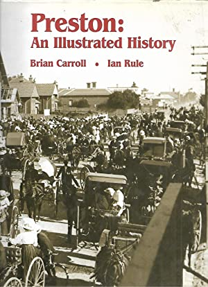 Preston: An Illustrated History: Carroll, Brian &