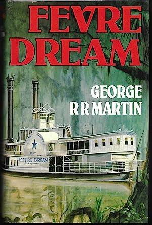 Fevre Dream: Martin, George RR