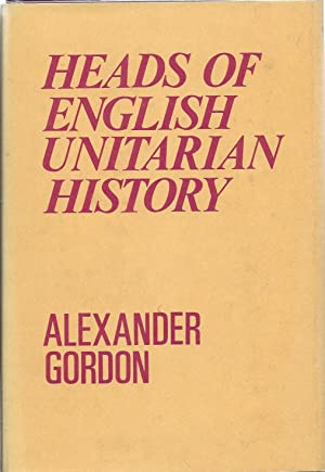 Heads of English Unitarian History: Gordon Alexander