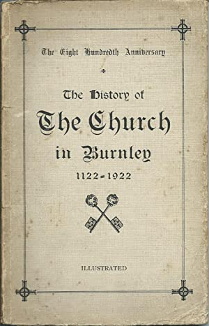 The History of the Church in Burnley: Wallis John Eyre
