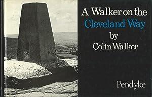 A Walker on the Cleveland Way: Walker Colin