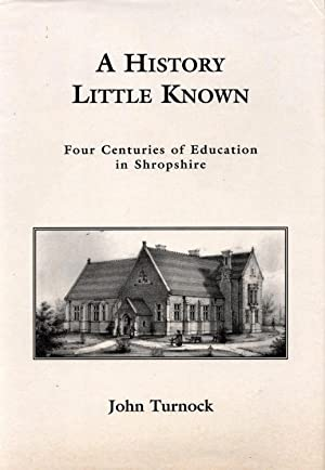 A History Little Known: Four Centuries of Education in a Shropshire Village
