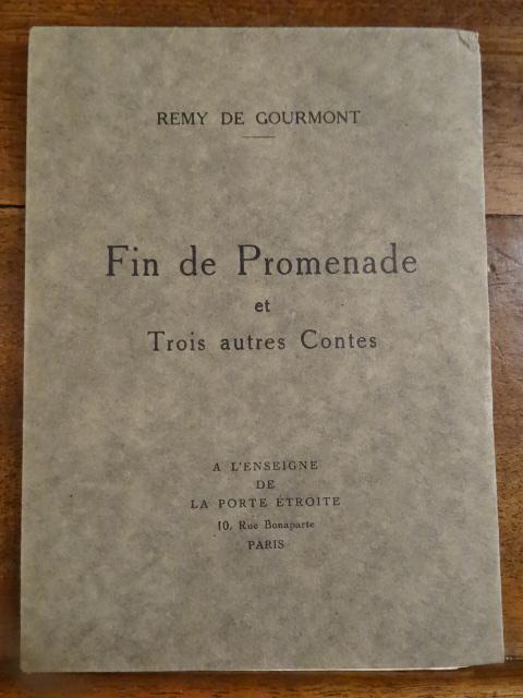 Fin de Promenade et Trois autres Contes. Gourmont, Rémy de.